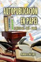 autopublicación en papel (createspace - lulú - bubok) (ebook)-9781310255878