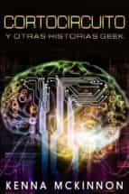 cortocircuito y otras historias geek (ebook)-9781507170878