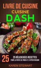 livre de cuisine: dash: 25 délicieuses recettes: pour la perte de poids et l'hypertension (ebook)-9781507199978