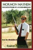 mormon mayhem (ebook)-keaton albertson-9781607463078