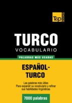 VOCABULARIO ESPAÑOL-TURCO - 7000 PALABRAS MÁS USADAS