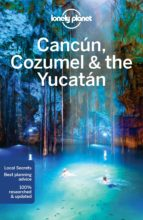 cancun, cozumel & the yucatan 2017 (ingles) (7th ed.) (lonely planet)-lucas vidgen-9781786570178