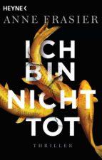 ich bin nicht tot (ebook)-anne frasier-9783641215378