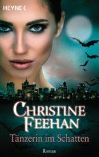 tänzerin im schatten (ebook)-christine feehan-9783641216078