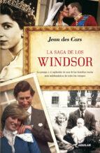 la saga de los windsor jean des cars 9788403012578