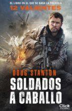 soldados a caballo (ebook) doug stanton 9788408189978