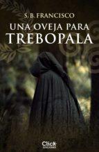 una oveja para trebopala (ebook) s.b. francisco 9788408197478
