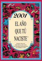 2001 el año que tu naciste-rosa collado bascompte-9788415003878