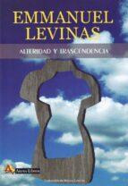 alteridad y trascendencia-emmanuel levinas-9788415757078