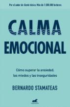 calma emocional bernardo stamateas 9788416076178