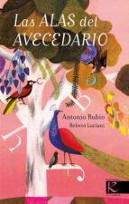 las alas del avecedario antonio rubio 9788416721078