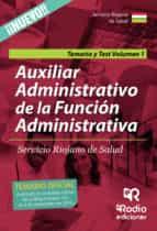 auxiliar administrativo de la función administrativa del servicio riojano de salud. temario y test. volumen 1-9788416745678
