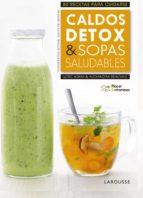 placer & vitaminas: caldos detox & sopas saludables-9788416984978