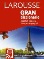 larousse gran diccionario español-frances, français-espagnol-9788417273378