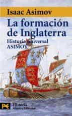 la formacion de inglaterra (o. c.)-isaac asimov-9788420635378