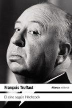 el cine segun hitchcock françois truffaut 9788420674278