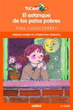 el estanque de los patos pobres (2ª edicion) fina casalderrey 9788423680078