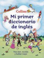 mi primer diccionario de ingles (mi primer collins)-9788425352478