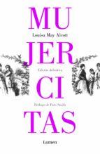 mujercitas louisa may alcott 9788426407078