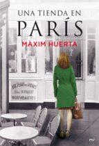una tienda en parís (ebook)-maxim huerta-9788427039278