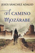 el camino mozarabe-jesus sanchez adalid-9788427040878