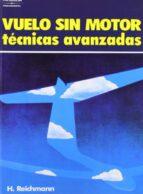 vuelo sin motor: tecnicas avanzadas (2ª ed.) helmut reichmann 9788428315678