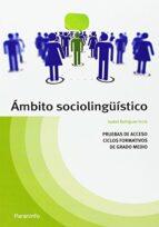temario pruebas de acceso a ciclos formativos de grado medio. amb ito sociolingüistico isabel bohigues incio 9788428334778