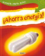 ¡ahorra energia!-9788430526178