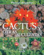 cactus y otras suculentas 9788430556878