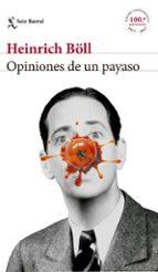 opiniones de un payaso-heinrich boll-9788432232978