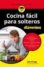cocina fácil para solteros para dummies ines ortega 9788432904578