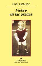 fiebre en las gradas (3ª ed.) nick hornby 9788433974778