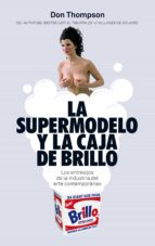 la supermodelo y la caja de brillo don thompson 9788434419278