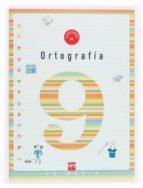 cuaderno de ortografia 9 (3º educacion primaria)-9788434898578