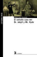 el extraño caso del dr. jekyll y mr. hyde robert louis stevenson 9788437627878