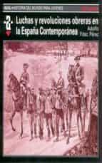 luchas y revoluciones obreras en la españa contemporanea adolfo fernandez perez 9788446004578