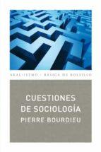 cuestiones de sociologia pierre bourdieu 9788446029878