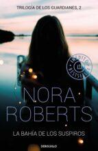 la bahía de los suspiros (trilogía de los guardianes 2)-nora roberts-9788466339278