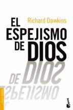 el espejismo de dios-richard dawkins-9788467032178