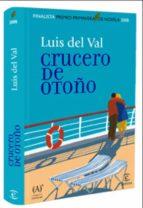 crucero de otoño (ebook)-luis del val-9788467038378