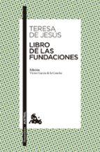 libro de las fundaciones santa teresa de jesus 9788467043778