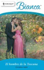 el hombre de la toscana (ebook)-christina hollis-9788467183078