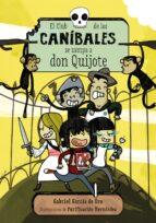 el club de los canibales se zampa a don quijote gabriel garcia de oro 9788467871678