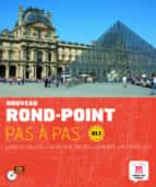 nouveau rond-point pas a pas b1.1 sin curso bachillerato frances frances-9788468321578