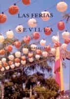 las ferias de sevilla (2ª ed.) nicolas salas 9788474058178