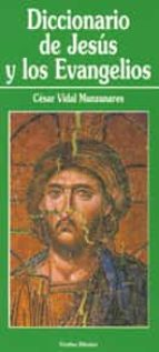 diccionario de jesus y los evangelios-cesar vidal-9788481690378