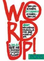 word up!: diccionario de argot -  inglés-9788484435778