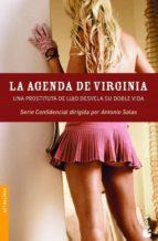 la agenda de virginia: una prostituta de lujo desvela su doble vi da (serie confidencial)-antonio salas-9788484604778