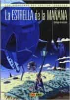 las aventuras del capitan torrezno: la estrella de la mañana-santiago valenzuela-9788490242278