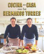 cocina en casa con los hermanos torres-javier torres-sergio torres-9788490567678